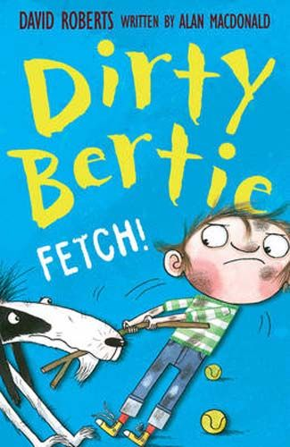 Dirty Bertie: Fetch! - Pack of 6 Badger Learning