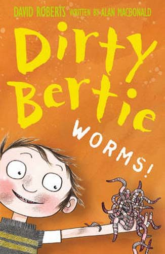 Dirty Bertie: Worms! - Pack of 6 Badger Learning