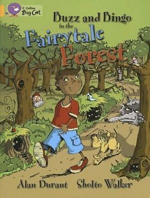 Buzz and Bingo in the Fairytale Forest: Band 09/Gold Badger Learning