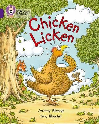 Chicken Licken: Band 08/Purple Badger Learning