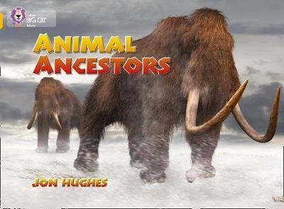 Animal Ancestors: Band 09/Gold (Collins Big Cat) Badger Learning