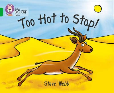 Too Hot to Stop!: Band 05/Green Badger Learning