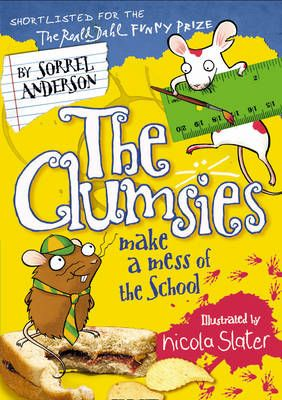 The Clumsies Make a Mess of the School Badger Learning