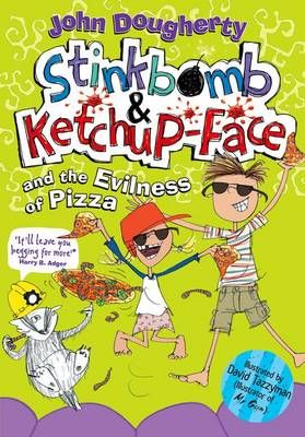 Stinkbomb and Ketchup-Face and the Evilness of Pizza Badger Learning