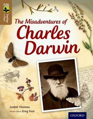 Oxford Reading Tree Treetops Infact: Level 18: The Misadventures of Charles Darwin Badger Learning
