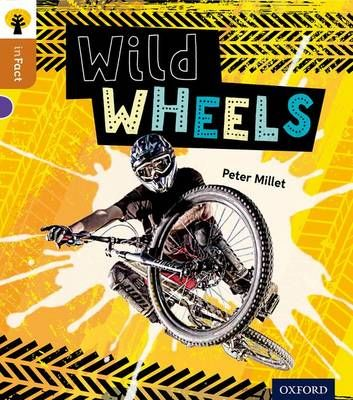 Oxford Reading Tree Infact: Level 8: Wild Wheels Badger Learning