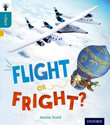 Oxford Reading Tree Infact: Level 9: Flight or Fright? Badger Learning