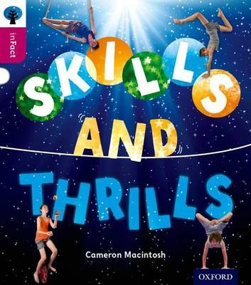 Oxford Reading Tree Infact: Level 10: Skills and Thrills Badger Learning