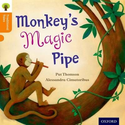 Oxford Reading Tree Traditional Tales: Level 6: Monkey's Magic Pipe Badger Learning