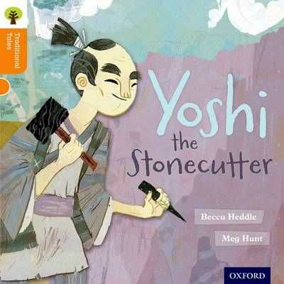 Oxford Reading Tree Traditional Tales: Level 6: Yoshi the Stonecutter Badger Learning