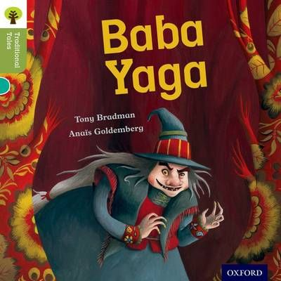 Oxford Reading Tree Traditional Tales: Level 7: Baba Yaga Badger Learning