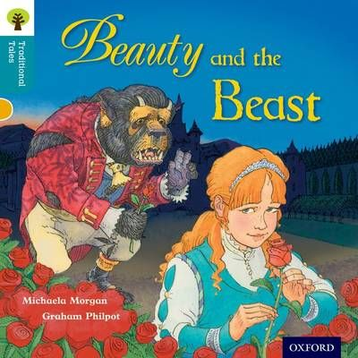 Oxford Reading Tree Traditional Tales: Level 9: Beauty and the Beast Badger Learning