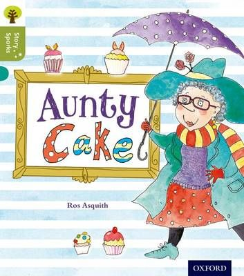Oxford Reading Tree Story Sparks: Oxford Level 7: Aunty Cake Badger Learning