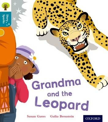 Oxford Reading Tree Story Sparks: Oxford Level 9: Grandma and the Leopard Badger Learning