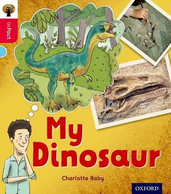 Oxford Reading Tree Infact: Oxford Level 4: My Dinosaur Badger Learning
