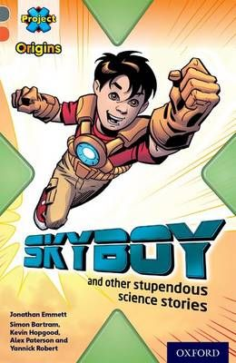 Skyboy & Other Stupendous Science Stories Badger Learning