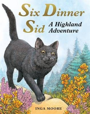 Six Dinner Sid: A Highland Adventure Badger Learning