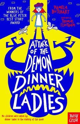 Attack of the Demon Dinner Ladies Badger Learning
