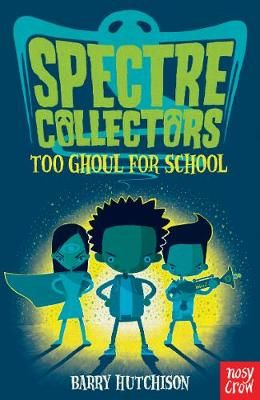 Spectre Collectors: Too Ghoul For School Badger Learning