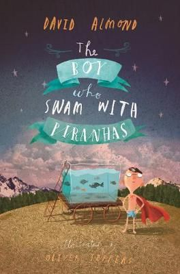 The Boy Who Swam with Piranhas Badger Learning