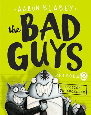 The Bad Guys Episode 2: Mission Unpluckable Badger Learning