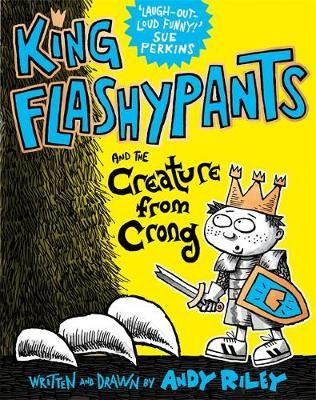 King Flashypants and the Creature From Crong Badger Learning