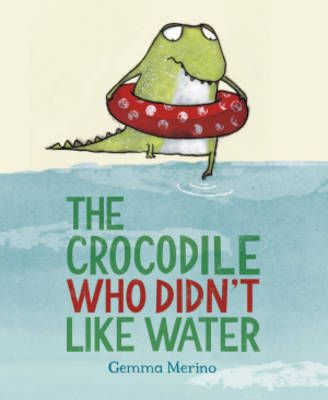 The Crocodile Who Didn't Like Water Badger Learning