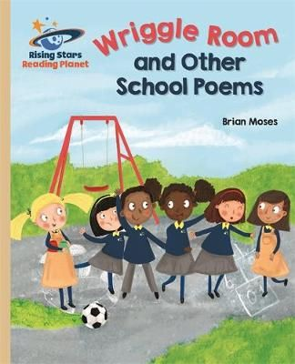 Wriggle Room and Other School Poems Badger Learning