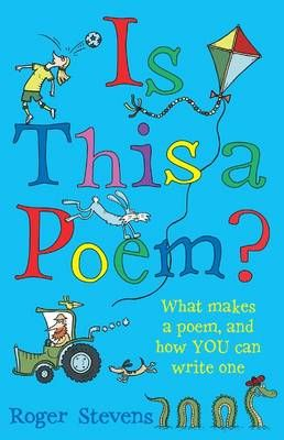 Is This a Poem?: What Makes a Poem, and How You Can Write One Badger Learning