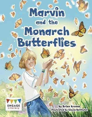 Marvin & the Monarch Butterflies Badger Learning
