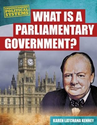 What Is a Parliamentary Government? Badger Learning