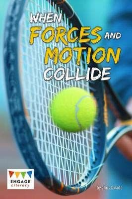 When Forces & Motion Collide Badger Learning