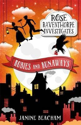 Rose Raventhorpe Investigates: Rubies and Runaways Badger Learning