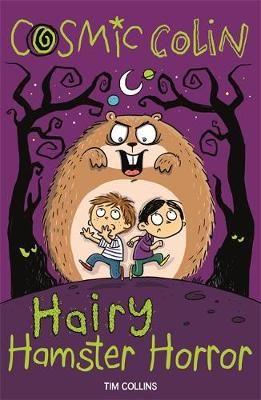 Cosmic Colin: Hairy Hamster Horror Badger Learning