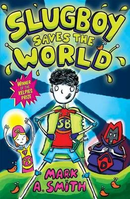 Slugboy Saves the World Badger Learning