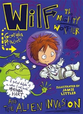 Wilf the Mighty Worrier and the Alien Invasion Badger Learning