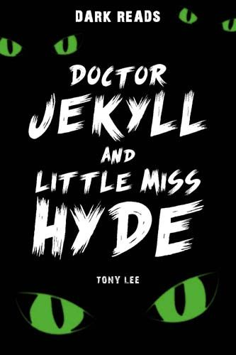 Doctor Jekyll and little Miss Hyde Badger Learning