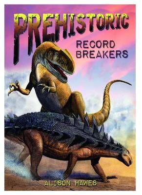 Prehistoric Record Breakers Badger Learning