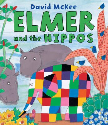 Elmer and the Hippos Badger Learning