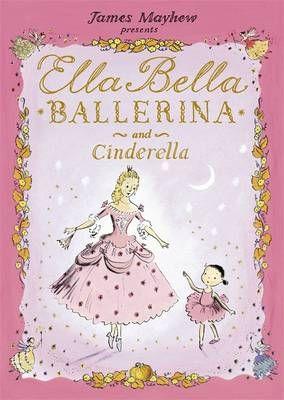 Ella Bella Ballerina and Cinderella Badger Learning