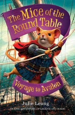 The Mice of the Round Table: Voyage to Avalon Badger Learning