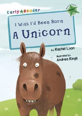 I Wish I'd Been Born a Unicorn Badger Learning