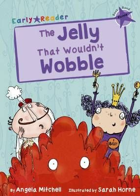 The Jelly That Wouldn't Wobble (Early Reader) Badger Learning