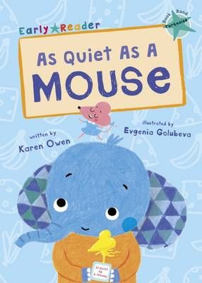 As Quiet as a Mouse (Early Reader) Badger Learning