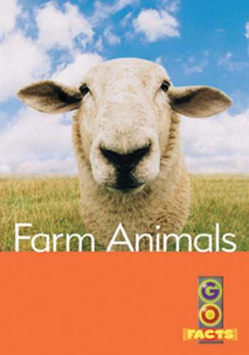 Farm Animals (Go Facts Level 3) Badger Learning