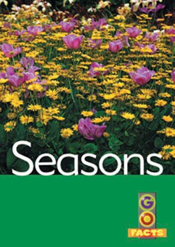 Seasons (Go Facts Level 3) Badger Learning