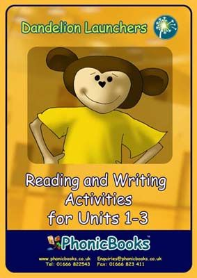 Dandelion Launchers: Reading and Writing Activities for Units 1-3 Badger Learning