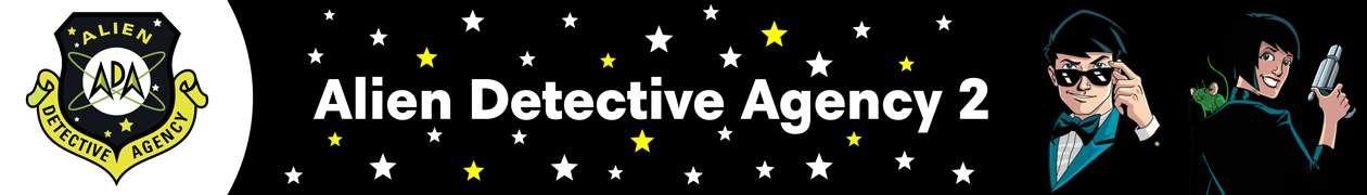 Alien Detective Agency II