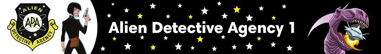 Alien Detective Agency I