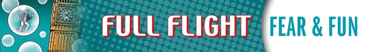 Full Flight Fear and Fun